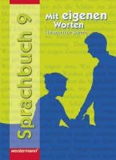 Mit eigenen Worten 9. Sprachbuch. Schülerband. Hauptschulen. Bayern