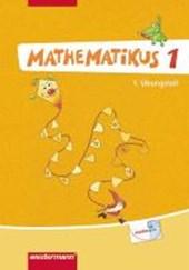 Mathematikus 1. 1+2Übungsteil. Allgemeine Ausgabe
