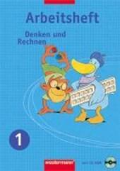 Denken und Rechnen 1. Arbeitsheft mit CD-ROM. Ausgabe Ost