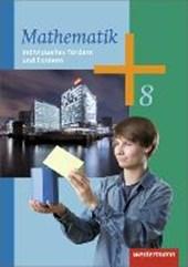 Mathematik 8. Arbeitsheft Individuelles Fördern und Fordern. Arbeitshefte für die Sekundarstufe
