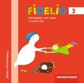 Fidelio Musikbücher 3. Hörbeispiele. CD. Baden-Württemberg