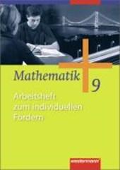 Mathematik 9. Arbeitsheft zum individuellen Fördern. Allgemeine Ausgabe