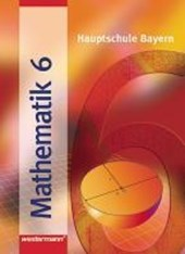 Mathematik 6. Hauptschule Bayern