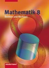 Mathematik Denken und Rechnen 8. Schülerband. Nordrhein-Westfalen