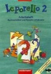 Leporello 2. Sprach-Lesebuch. Arbeitsheft mit CD-ROM. Allgemeine Ausgabe