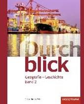 Durchblick Geografie Geschichte 2. Schülerband. Ausgabe für die Schweiz