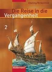 Die Reise in die Vergangenheit  2. Schülerband. Berlin, Brandenburg, Sachsen-Anhalt, Thüringen
