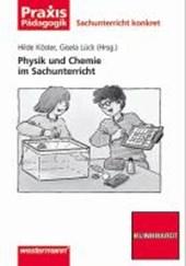 Physik und Chemie im Sachunterricht