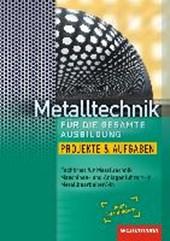 Metalltechnik für die gesamte Ausbildung. Arbeitsheft