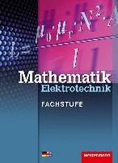 Mathematik Elektrotechnik. Grund- und Fachwissen: Schülerband