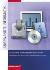 IT-Systeme einrichten und handhaben