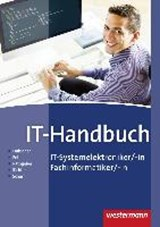 IT-Handbuch IT-Systemelektroniker/-in Fachinformatiker/-in. Schülerband | Heinrich Hübscher |