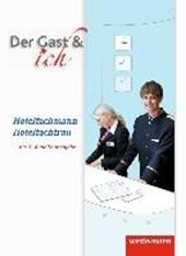 Der Gast & ich. Hotelfachmann/Hotelfachfrau. Schülerband