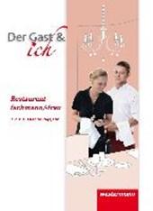 Der Gast & ich. Restaurantfachmann/Restaurantfachfrau. Schülerband