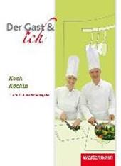 Der Gast & ich. Koch/Köchin. Schülerband