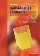 Mathematik Fördermaterialien 7. Individuelles Fördern mit CD-ROM