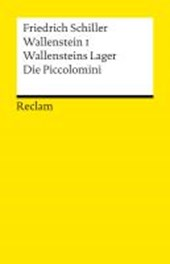 Wallenstein I. Wallensteins Lager. Die Piccolomini