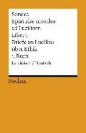 Briefe an Lucilius über Ethik. 01. Buch / Epistulae morales ad Lucilium. Liber