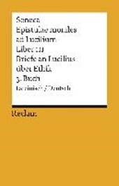 Briefe an Lucilius über Ethik. 03. Buch / Epistulae morales ad Lucilium. Liber