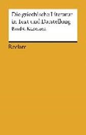 Die griechische Literatur 5 in Text und Darstellung. Kaiserzeit