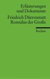 Romulus der Große. Erläuterungen und Dokumente