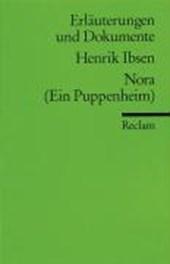 Nora (Ein Puppenheim). Erläuterungen und Dokumente
