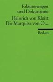 Die Marquise von O ... Erläuterungen und Dokumente