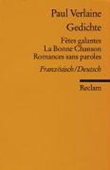 Gedichte: Fetes galantes / La Bonne Chanson / Romances sans paroles | Paul Verlaine |