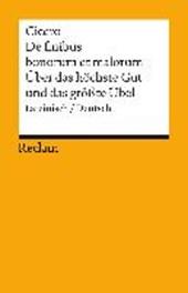 Über das höchste Gut und das größte Übel / De finibus bonorum et malorum