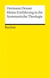 Kleine Einführung in die Systematische Theologie