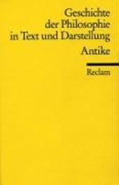 Geschichte der Philosophie 1 in Text und Darstellung. Antike