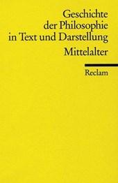 Geschichte der Philosophie 02 in Text und Darstellung. Mittelalter