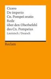 Rede über den Oberbefehl des Cn. Pompeius / De imperio Cn. Pompei oratio