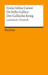 De bello Gallico / Der Gallische Krieg
