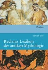 Reclams Lexikon der antiken Mythologie | Edward Tripp |