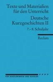 Deutsche Kurzgeschichten 2. 7. - 8. Schuljahr