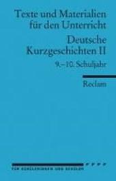 Deutsche Kurzgeschichten 2. 9. - 10. Schuljahr