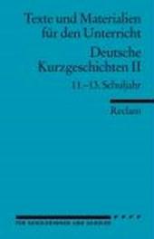 Deutsche Kurzgeschichten 2. 11. - 13. Schuljahr