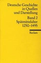 Deutsche Geschichte 2 in Quellen und Darstellungen
