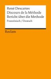 Bericht über die Methode. Discours de la Methode