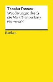Wanderungen durch die Mark Brandenburg. Eine Auswahl
