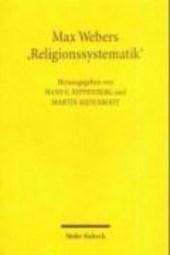 Max Webers Religionssystematik