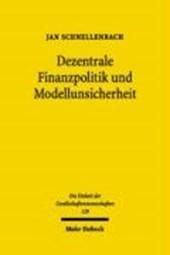 Dezentrale Finanzpolitik und Modellunsicherheit