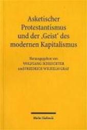 Asketischer Protestantismus und Geist des modernen Kapitalismus