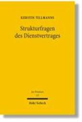 Strukturfragen des Dienstvertrages