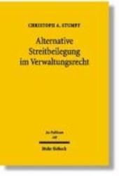 Alternative Streitbeilegung im Verwaltungsrecht