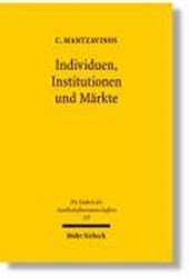 Individuen, Institutionen und Märkte
