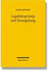 Legalitätsprinzip und Normgeltung