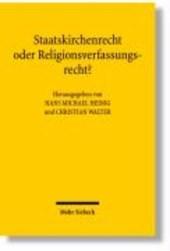 Staatskirchenrecht oder Religionsverfassungsrecht?