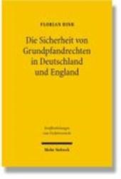 Die Sicherheit von Grundpfandrechten in Deutschland und England